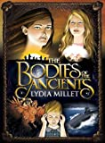 The Bodies of the Ancients (The Dissenters Series)