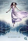 Spirit - Du gehörst mir