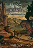 Dragons, Serpents, and Slayers in the Classical and Early Christian Worlds, Daniel Ogden, 0199925097