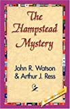 The Hampstead Mystery, John R. Watson, 1421832801