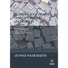 La terminologie panlatine dans les politiques linguistiques (French Edition)