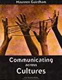 Communicating Across Cultures, Guirdham, Maureen, 1557531676