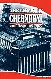 The Legacy of Chernobyl, Zhores A. Medvedev, 039302802X