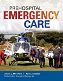 img - for Prehospital Emergency Care; MyBradyLab with Pearson eText -- Access Card -- for Prehospital Emergency Care, Package (10th Edition) book / textbook / text book