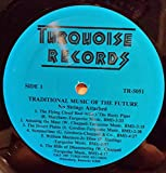 NO STRINGS ATTACHED - traditional music of the future TURQUOISE 5051 (LP vinyl record)