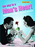 The Way to a Man's Heart: Romantic Recipes for Every Occasion (Retro Cookbooks Series)