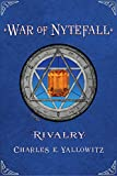 Rivalry (War of Nytefall Book 3)