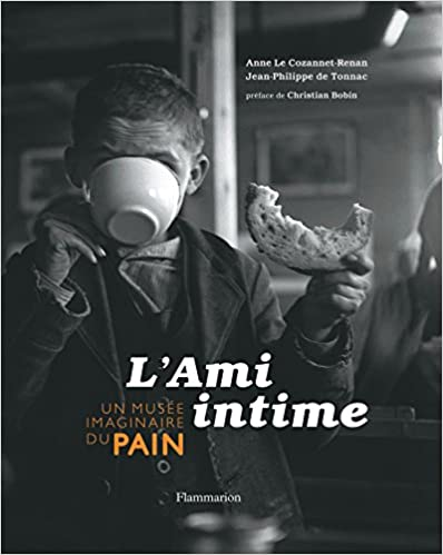 Un Musee Imaginaire du Pain - l'Ami Intime