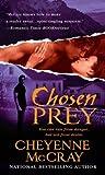 Chosen Prey by Cheyenne McCray front cover