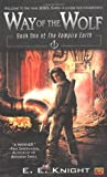img - for Way of the Wolf: Book One Of The Vampire Earth book / textbook / text book