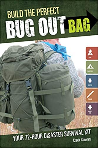 Build The Perfect Bug Out Bag Your 72 Hour Amazon Fr