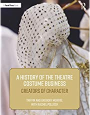 A History of the Theatre Costume Business: Creators of Character