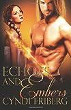 Echoes and Embers, Cyndi Friberg, 0988300125