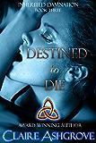 Destined to Die (Inherited Damnation Book 3)