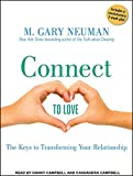 img - for Connect to Love: The Keys to Transforming Your Relationship book / textbook / text book