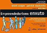 img - for Empreendedorismo Enxuto: Como Visionarios Criam Produtos, Inovam Com Novos Empreendimentos e Revolucionam Mercados book / textbook / text book