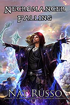 Necromancer Falling: Book Two of The Mukhtaar Chronicles by [Russo, Nat]