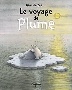 """Afficher """"Le voyage de Plume"""""""