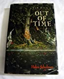 Out of Time, Helen Schulman, 0689121229