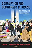 img - for Corruption and Democracy in Brazil: The Struggle for Accountability (ND Kellogg Inst Int'l Studies) book / textbook / text book