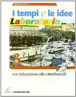 I Tempi E Le Idee 3.Amazon It I Tempi E Le Idee Laboratorio Ediz Riforma Per La Scuola Media Tempi Idee Lab 3 Ruata Libri