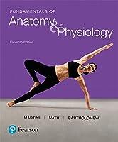 Fundamentals of Anatomy & Physiology (11th Edition)