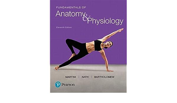 Fundamentals of Anatomy & Physiology (11th Edition): Frederic H ...
