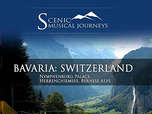 Bavaria & Switzerland Nymphenburg Palace, Herrenchiemsee, Bernese Alps