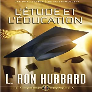L'étude et l'Éducation [Study & Education] Audiobook