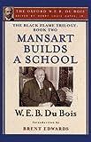Mansart Builds a School, W. E. B. Du Bois, 0195325877