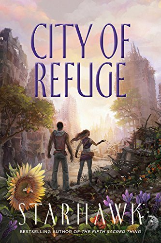 (City of Refuge (The Fifth Sacred Thing Book 3))