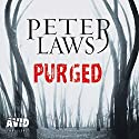 Purged: Matt Hunter, Book 1 Audiobook by Peter Laws Narrated by Ben Higgins
