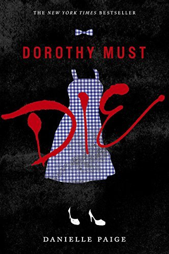 Dorothy Must Die Danielle Paige product image