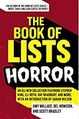 The Book of Lists: Horror: An All-New Collection Featuring Stephen King, Eli Roth, Ray Bradbury, and More, with an Introduction by Gahan Wilson Paperback
