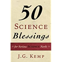 50 Science Blessings: Prayers, Toasts, & Proverbs for Holidays, Special Occasions, and Daily Life