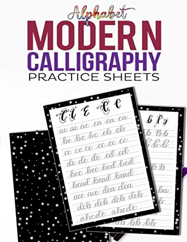 Modern Calligraphy Practice Sheets: Workbook for Calligraphy Lettering and Handwriting Fun