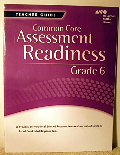 Holt McDougal Mathematics Common Core: Assessment Readiness Workbook Answer Key Grade 6 (Common Core Assessment Readiness Grade 6 Answer Key)