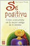 Se Positiva, Sue Patton Thoele, 8479275510