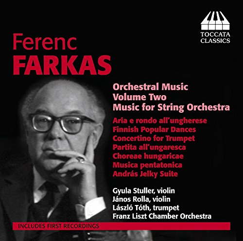 Ferenc Farkas: Orchestral Music, Vol. 2