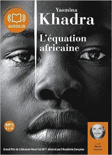 L'Équation africaine - Khadra Yasmina