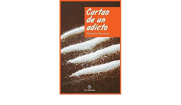 Amazon.com: Cartas de un adicto (Spanish Edition) eBook ...