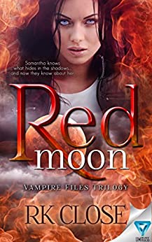Red Moon (Vampire Files Trilogy Book 2) by [Close, RK]