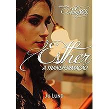 Esther: A Transformação (Spin-off de Doce Vampira Livro 1)