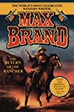 Return of the Rancher, Max Brand, 1477838945