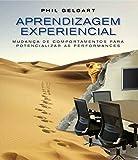 capa de Aprendizagem Experiencial: Mudan a de comportamentos para potencializar as performances