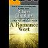 A Romance West (A Mail Order Romance Novel) (6) (Alice & David) (A Mail Order Romance series)