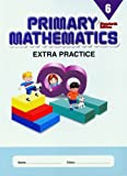 Primary Mathematics Extra Practice, Level 6 (Standards Edition)