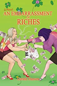 An Embarrassment Of Riches by Gerald Hansen ebook deal
