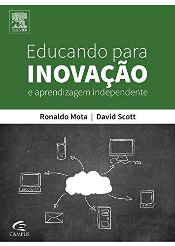 Educando Para Inovação e Aprendizagem Independente