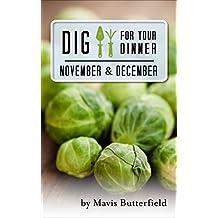 Dig for Your Dinner in November & December
